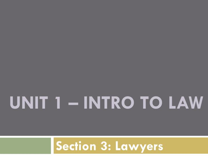 unit 1 intro to law n.