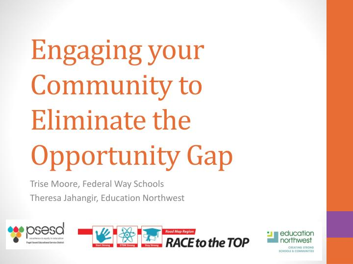 engaging your community to eliminate the opportunity gap n.