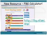 new resource fbg calculator