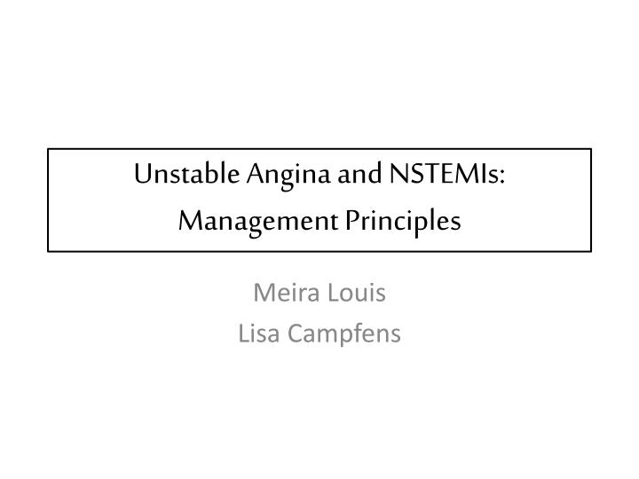 unstable angina and nstemis management principles n.