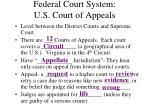 federal court system u s court of appeals