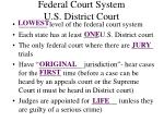 federal court system u s district court