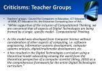 criticisms teacher groups