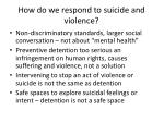 how do we respond to suicide and violence
