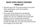 what does grace demand from us