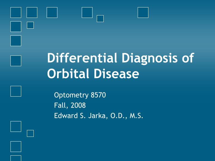 differential diagnosis of orbital disease n.