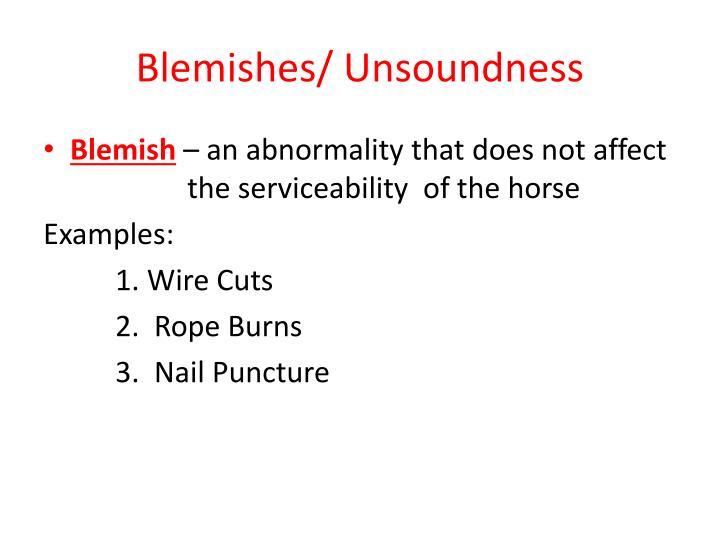 Blemishes/ Unsoundness