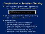 compile time vs run time checking