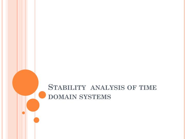 stability analysis of time domain systems n.