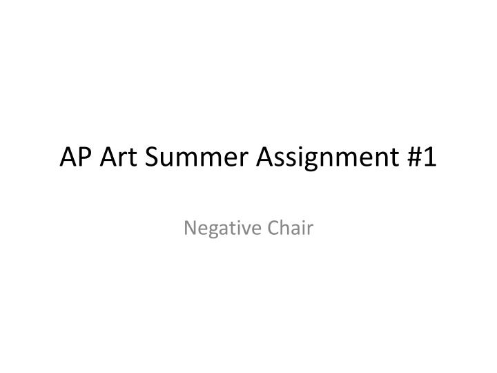 ap art summer assignment 1 n.