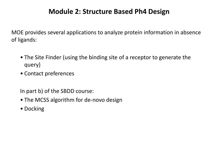 module 2 structure based ph4 design n.