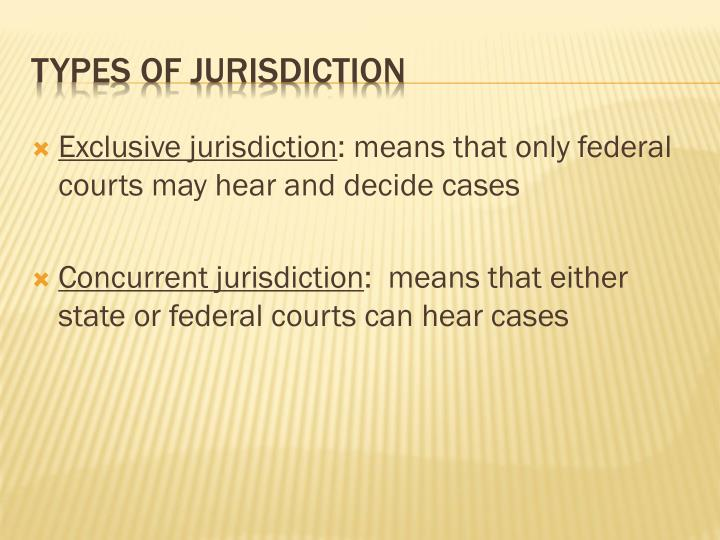 Exclusive jurisdiction