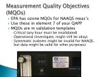 measurement quality objectives mqos