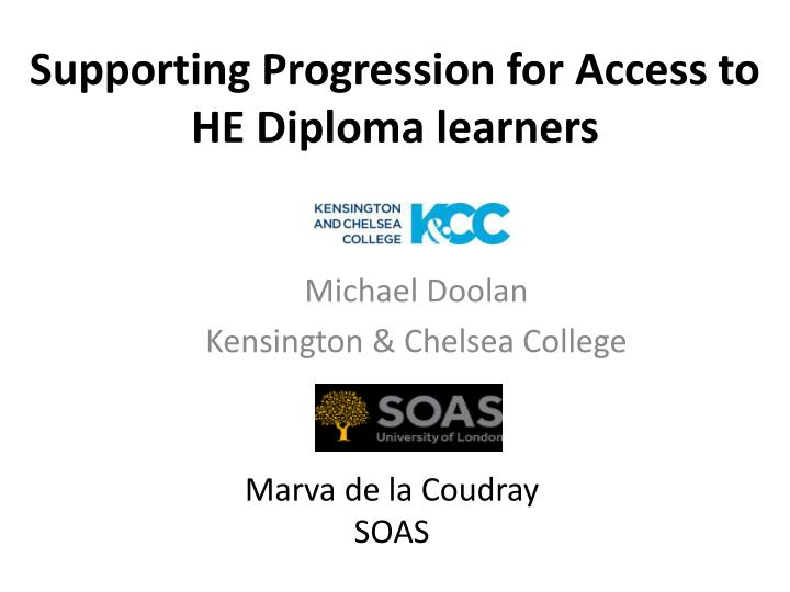 supporting progression for access to he diploma learners n.