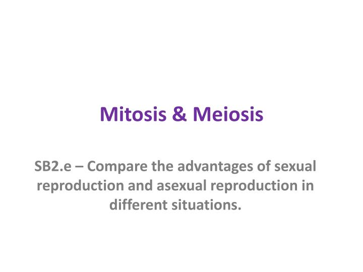 Mitosis and asexual reproduction ppt