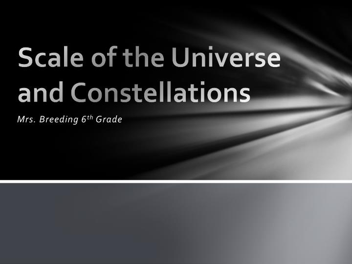 scale of the universe and constellations n.