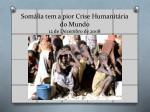 som lia tem a pior crise humanit ria do mundo 12 de dezembro de 2008