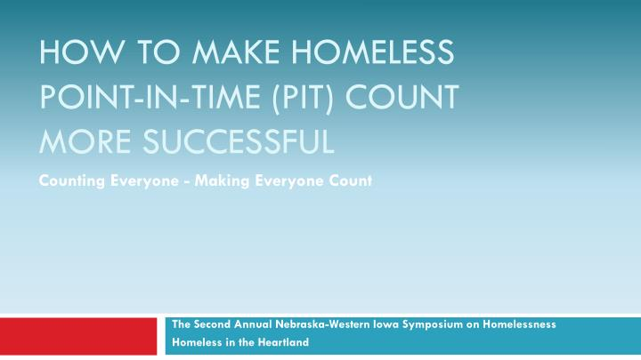 how to make homeless point in time pit count more successful n.