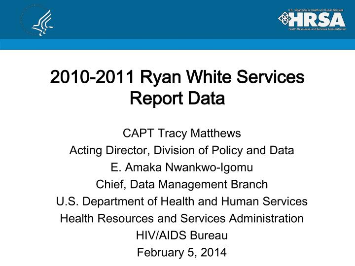 2010 2011 ryan white services report data n.