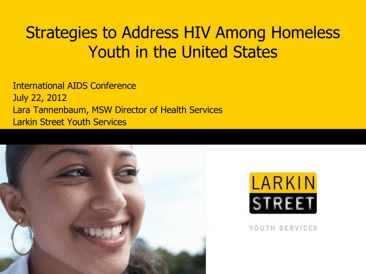 strategies to address hiv among homeless youth in the united states n.