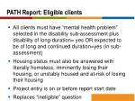 path report eligible clients