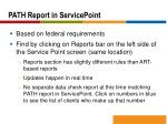 path report in servicepoint
