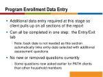 program enrollment data entry
