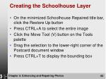 creating the schoolhouse layer