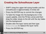creating the schoolhouse layer1