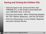 saving and closing the children file1