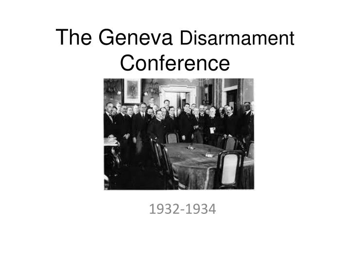 the geneva disarmament conference n.