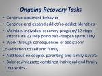 ongoing recovery tasks