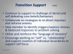 transition support cont