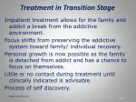 treatment in transition stage