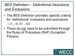 bes definition definitional inclusions and exclusions