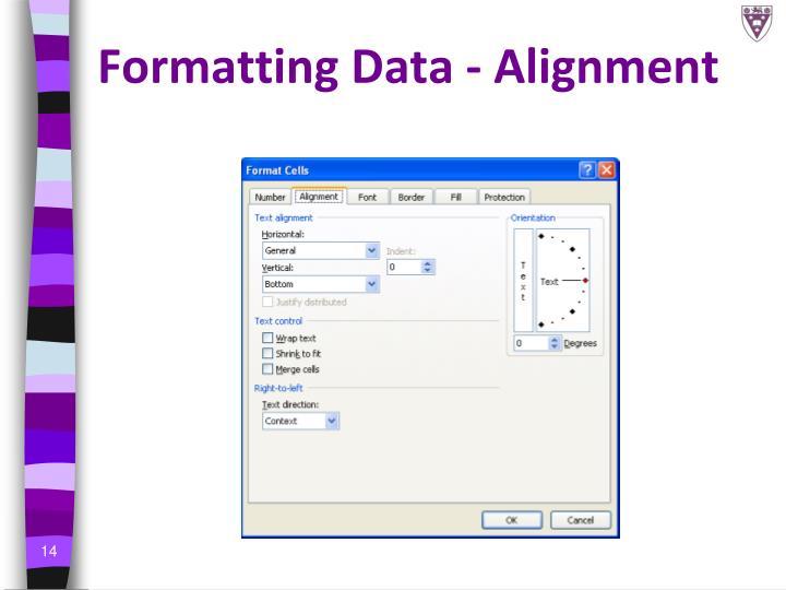 Formatting Data - Alignment