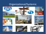 organizational systemic