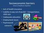 socioeconomic barriers drivers of healthcare disparities