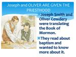 joseph and oliver are given the priesthood