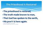 the priesthood is restored