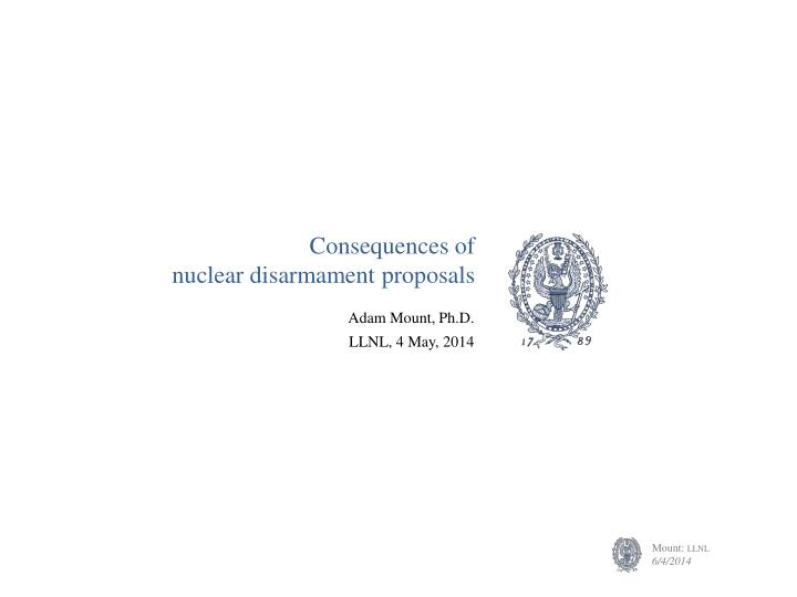 consequences of nuclear disarmament proposals n.