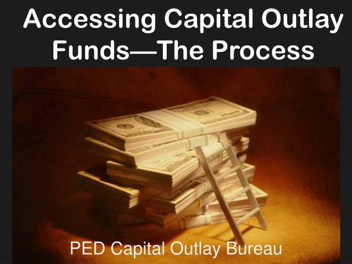 ped capital outlay bureau n.