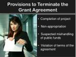 provisions to terminate the grant agreement