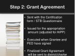 step 2 grant agreement