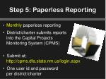 step 5 paperless reporting