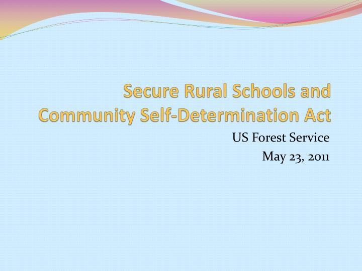 secure rural schools and community self determination act n.