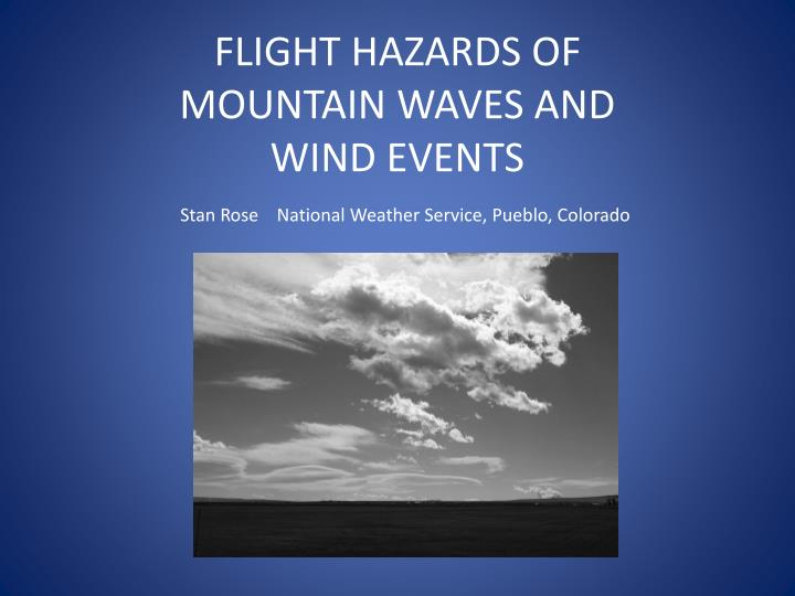 flight hazards of mountain waves and wind events n.