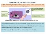 how was radioactivity discovered