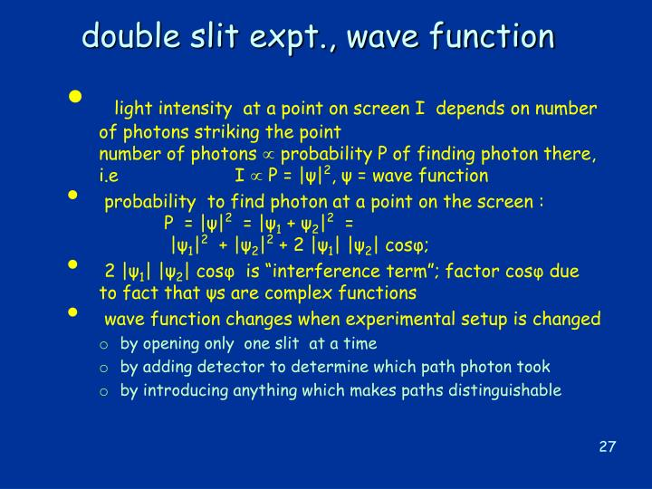 double slit expt., wave function