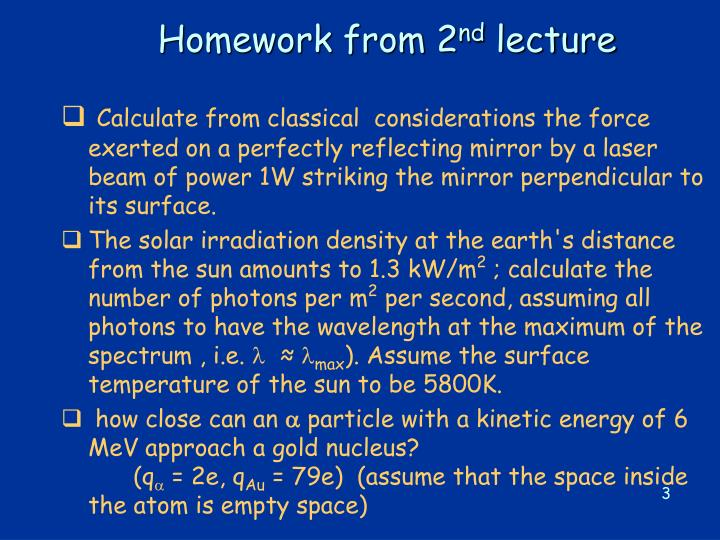 Homework from 2 nd lecture